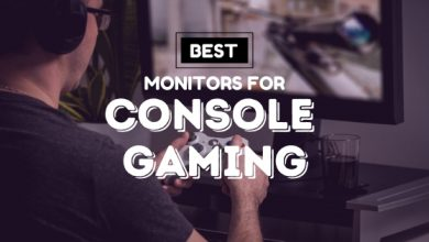 Photo of Top 5 Monitors for Console Gaming in 2020: PS4 and Xbox One Compatible