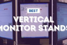 Photo of Best Vertical Monitors Stands To Buy In 2020