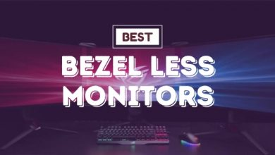 Photo of Best Bezel Less Monitors: 5 Sleekest Monitors of 2020
