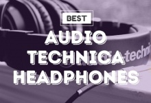 Photo of Best Audio Technica Headphones To Buy In 2020