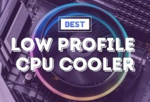 Photo of Best Low Profile CPU Cooler In 2020: For Small Mini-Itx PC Builds