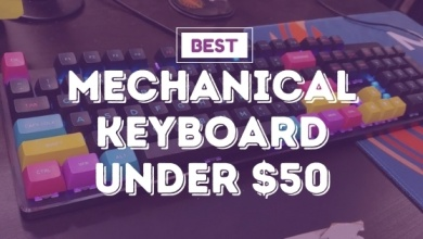 Photo of Best Mechanical Keyboard To Have In 2020: Under $50