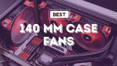 Photo of Best 140mm Case Fans: 5 Top Picks In 2020