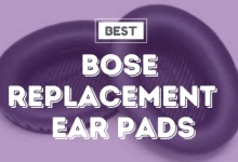 Photo of Best Bose Replacement Ear Pads: 5 Definitive Picks For 2020